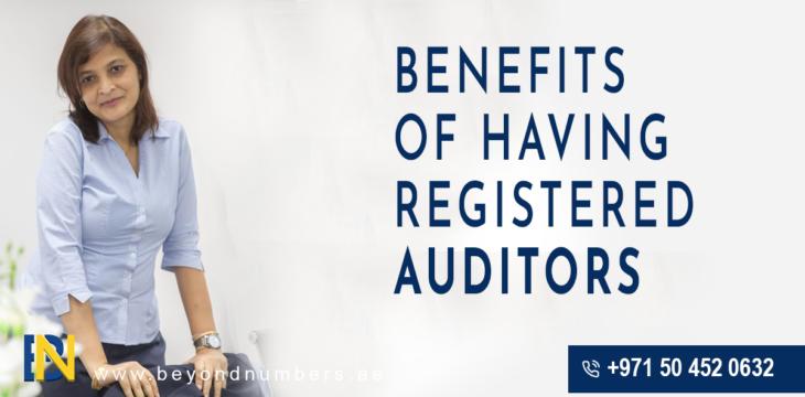 Benefits of having Registered Auditors